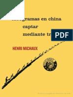 Henri Michaux. Idiogramas en China