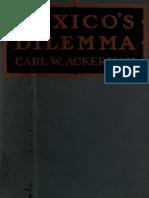 Mexicos Dilemma Aliado o Enemigo 1918