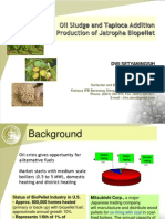 Oil Sludge and Tapioca Addition in Production of Jatropha Biopellet