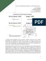 Os 450 anos do Rio de Janeiro, a especulação imoboliária e a imobilidade urbana