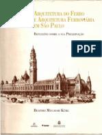 Beatriz Kühl - Arquitetura Do Ferro e Arquitetura Ferroviária Em São Paulo