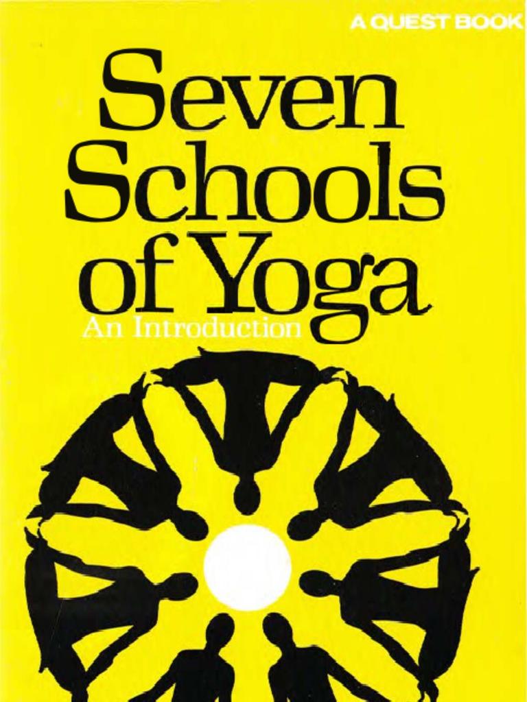 Seven Schools Of Yoga An Introduction Ernest Wood Raja Yoga Yoga