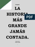 La Historia Mas Grande Jamas Contada - Zeitgeist - Javier Ortiz