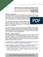CXG DIRECTRICES PARA EL DISEÑO, ELABORACIÓN, EXPEDICIÓN Y USO DE CERTIFICADOS OFICIALES GENÉRICOS 1   CAC/GL 38-2001_038s