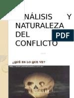 Análisis y anturaleza del Conflicto