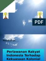 perlawananrakyatindonesiaterhadapkolonialbelanda-131224060633-phpapp02