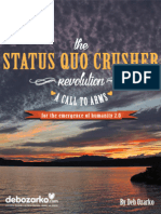 The Status Quo Crusher Revolution