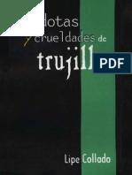 Lipe Collado - Anecdotas y Crueldades de Trujillo