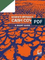 Kenya's Drought Cash Cow - A Short Guide