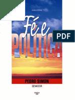 Fé e Politica - Senador Pedro Simon