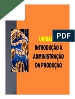 Aula 3 - Introdução áAdministração da Produção