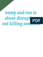 Bump and Run Disruption Philosopy Fundamentals Drills