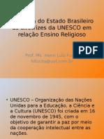 Resposta Do Estado Brasileiro Às Diretrizes Da UNESCO