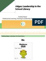 library dept - building bridges through leadership