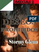 Stormy Glenn- Serie Tri Omegas -2. Deseos Prohibidos