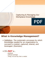 Capturing and Using Workplace Knowledge