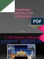 Turismul Capitalelor Culturale - prezentare