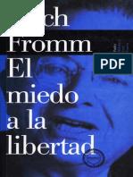 El Miedo a La Libertad