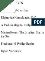 Legfenyesebb Csillag, A - Marian Keyes
