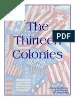 The Thirteen ColoniesThe Thirteen Colonies