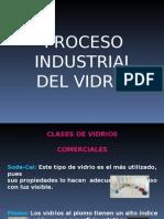 Proceso de Fabricación del Vidrio.