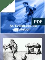 A Evolução No Futebol 1