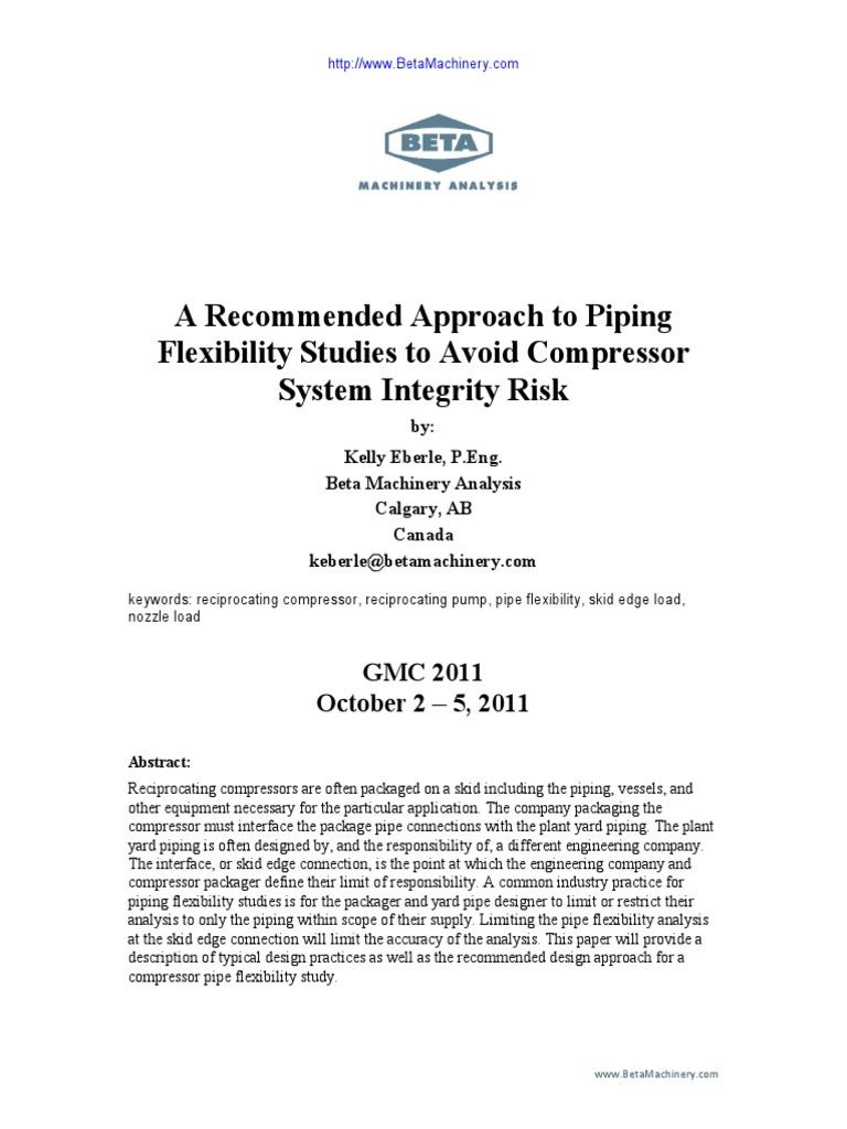 A Recommended Approach To Piping Flexibility Studies Avoid Layout Meaning Compressor System Integrity Risk Pipe Fluid Conveyance Stress Mechanics