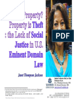 PPT_Jackson, J.T.(2010)_What is Property Property is Thefv-The Llack of Social Justice in U.S. Eminent Domain Law