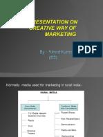 Creative way of marketing