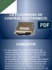 La Ecu(Unidad de Control Electronico)