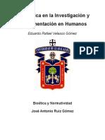 La Bioética en la Investigación y Experimentación en Humanos