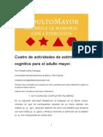 Cuatro de actividades de estimulación cognitiva para el adulto mayor