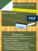 Structure, Stack & Queue