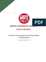 Informe UGT - Becas y Ayudas Al Estudio. Fin de La Equidad