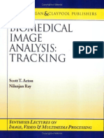 Acton, Ray - Biomedical Image Analysis - Tracking (Morgan & Claypool, 2005)