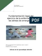 Bases Legales y Eticas en El Ejercicio de La Salud en Areas de Emergencia.