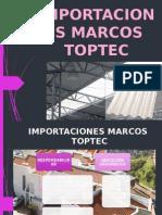 Empresa ImportacHFHiones Marcos Toptec