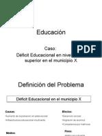 Caso Educación
