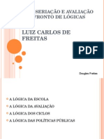 3- luscarlosdefreitasciclosseriaoeavaliaoconfrontodelgicas-140705221413-phpapp02.ppt