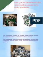 Implicaciones que los desechos de los equipos de Informática causan al ambiente