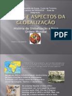 Etapas e Aspectos da Globalização
