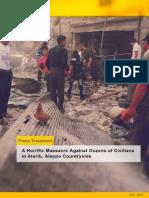 A Horrific Massacre Against Dozens of Civilians in Atarib, In the Vicinity of Aleppo