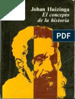 Huizinga Johan -El Concepto de La Historia