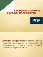 Circuitul Materiei Si Fluxul Energiei in Ecosistem