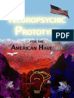 Doug's Neuropsychic Prototype for the American Have-not