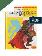 Blyton Enid Série Mystère Détectives 7 Le mystère du chat botté 1949 The Mystery of the Pantonime cat.doc