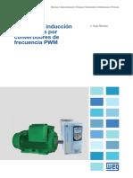 WEG Motores de Induccion Alimentados Por Convertidores de Frecuencia Pwm 50029372 Articulo Tecnico Espanol
