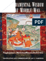 The Fundamental Wisdom of the Middle Way - Nagarjuna - Root Text and Commentaries