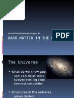 Tamna Materija u Svemiru Dr.sc. Arnold Hanslmeier