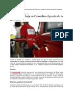 Por Qué No Baja El Precio de La Gasolina en Colombia